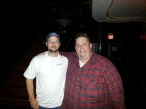 Brian (Our Operations Manager) and Ralphie May
