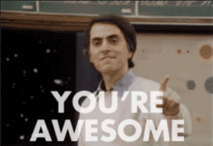 Sagan Says You're Awesome